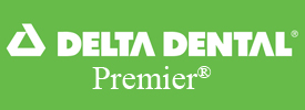 Delta Dental Premier Provider at David R. Moyer Cosmetic & Family Dentistry